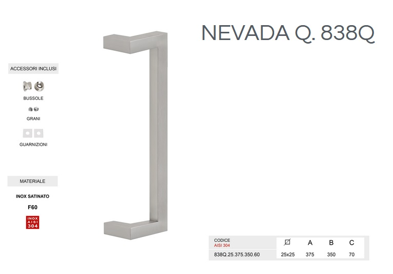 Maniglione in acciaio inox modello NEVADA Q.838Q